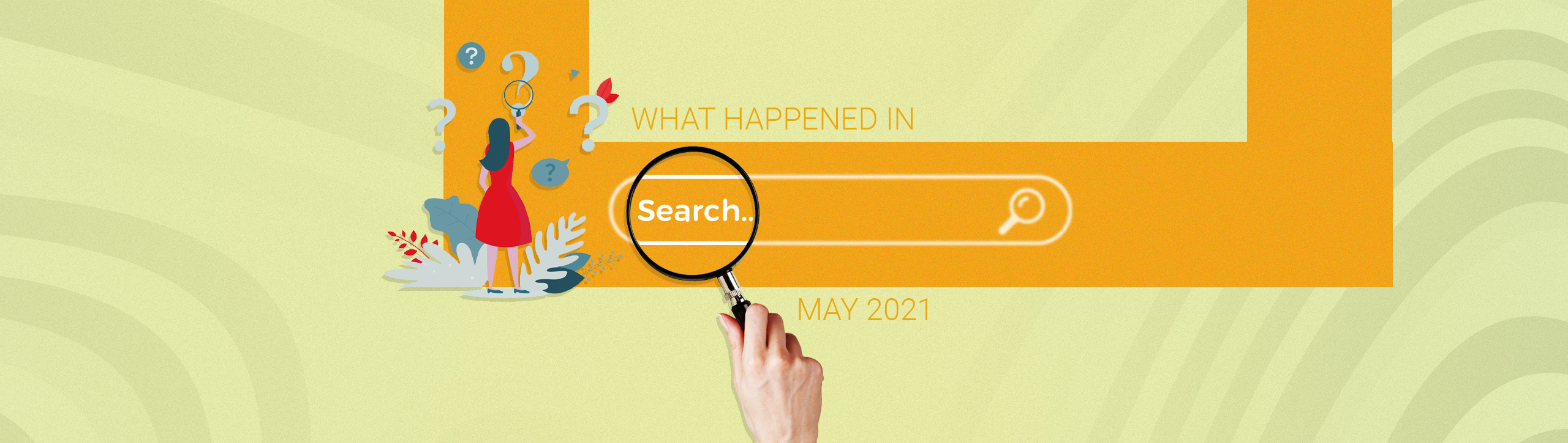 Search Updates May 2021